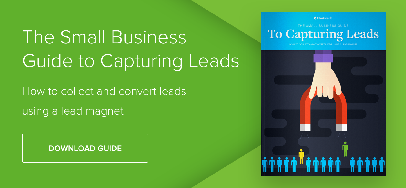 The Small Business Guide to Capturing Leads - Download Now