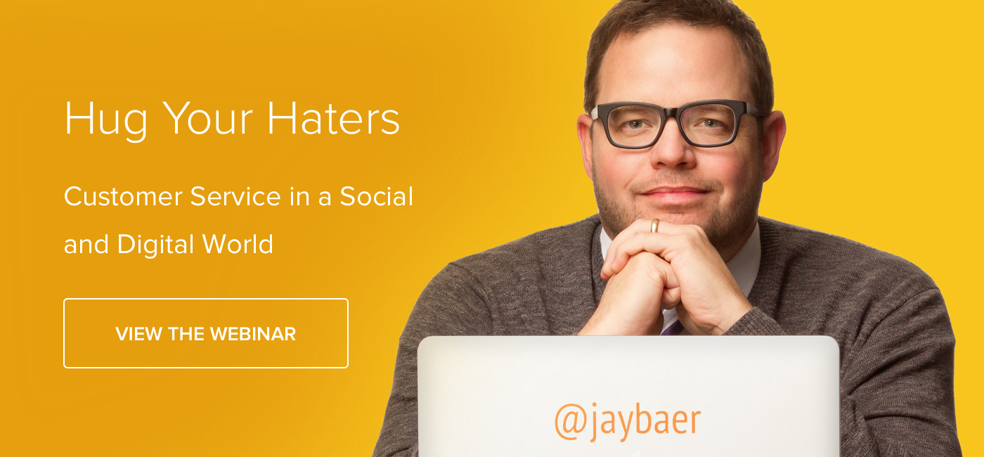 Hug Your Haters: Customer Service In A Digital and Social World - Download Now