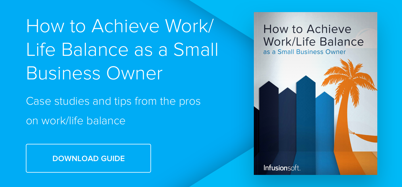 How to Achieve Work-Life Balance as a Small Business Owner - Download Now