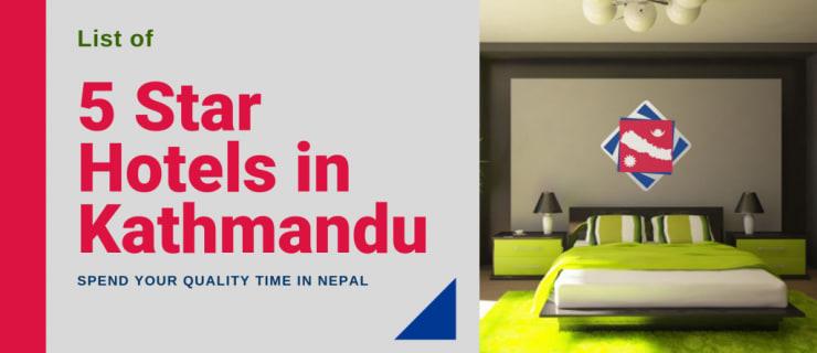 List of 5 Stars Hotels in Nepal