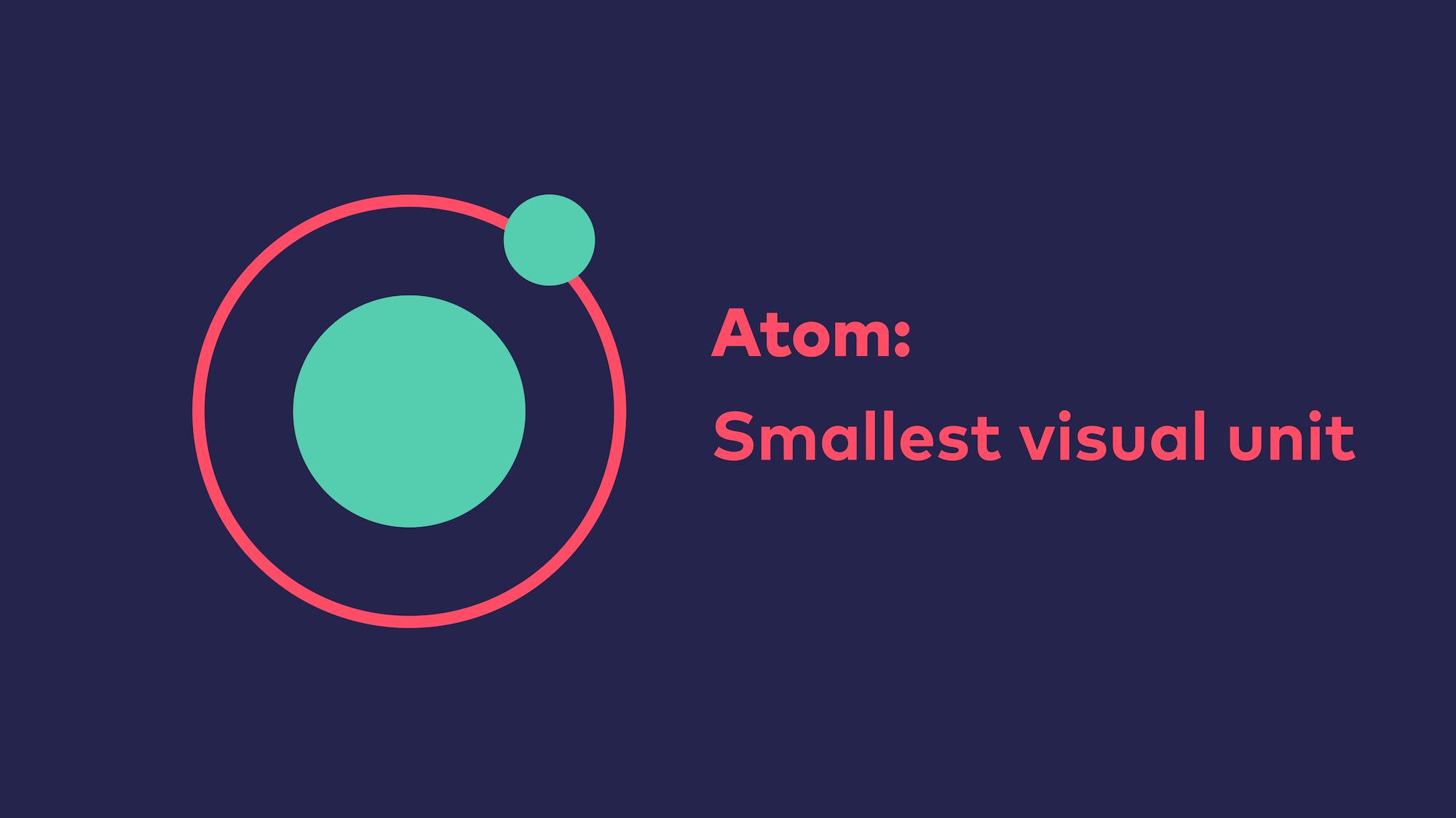 Abb. 5: Atomic Design - Atom