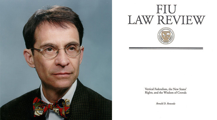 "Fowler Law Professor Ronald Rotunda Publishes ""Vertical Federalism, the New States' Rights, and the Wisdom of Crowds"""