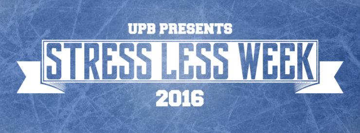 UPB Presents Stress Less Week!