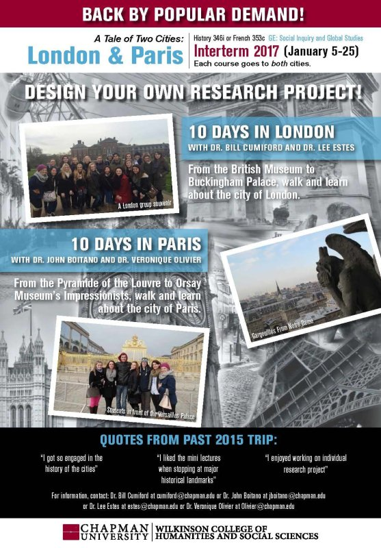 Tale of Two Cities - London and Paris:  Interterm January 2017!! Travel Course informational meeting this Thursday, Sept. 29, 2016 in DeMille Hall 148 from 5:30-6:30 pm. Enrollment forms available in the History Dept. office in Roosevelt Hall.