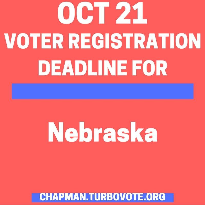 October 21 is the last day to register in NEBRASKA! Make sure your voice is heard! Register and request an absentee ballot at chapman.turbovote.org #cuatthebooths #turbovote #chapmanu