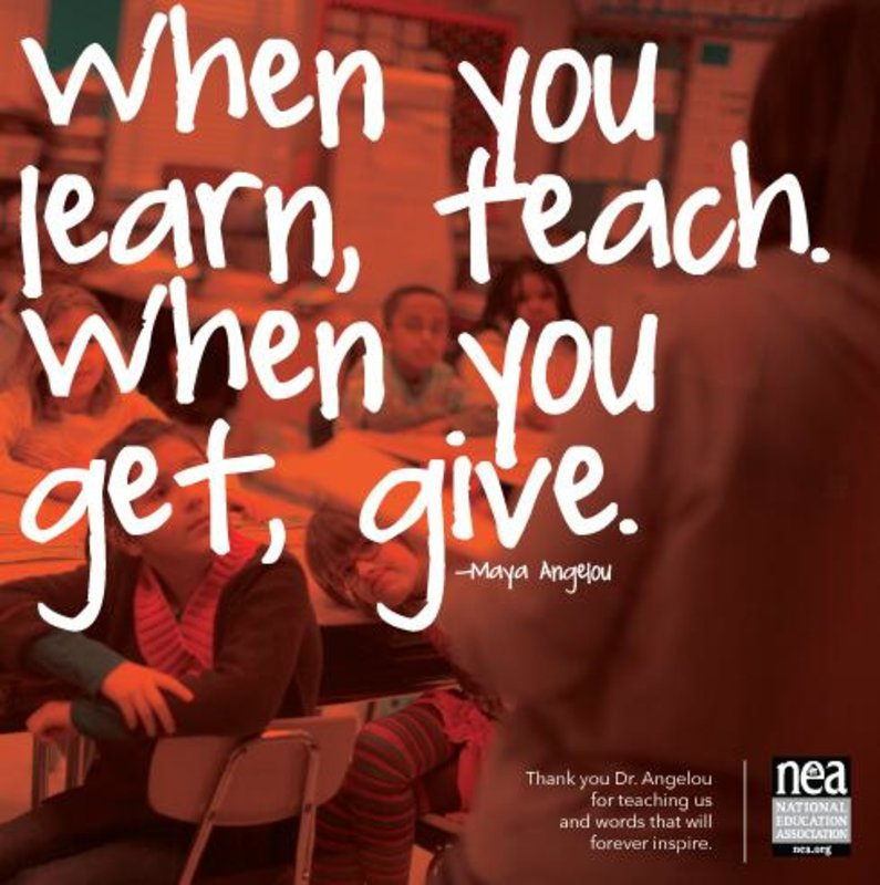 RT @NEAToday: #TuesdayMotivation for educators. #MayaAngelou https://t.co/OuHSQF4LNz https://t.co/VC8A9sqJrL