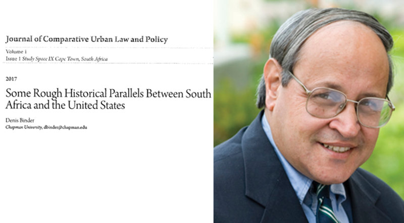 Chapman Law Professor Denis Binder Publishes Article in <i> Journal of Comparative Urban Law and Policy</i>
