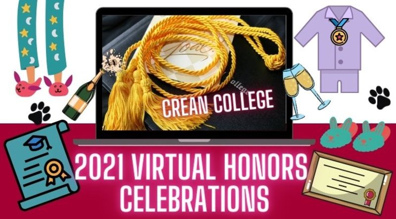Crean College Virtual Honors Celebrations Have Been Confirmed