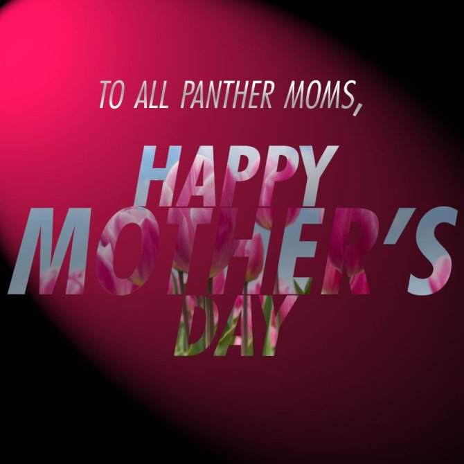 Photo: Happy Mother's Day to all, especially all the Panther (a.k.a the be...