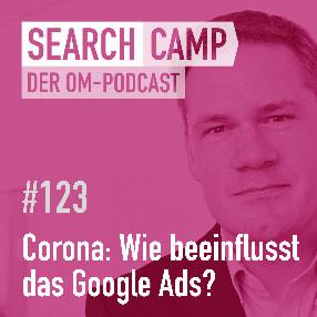 Corona: Was muss in Bezug auf Google Ads gemacht werden? [Search Camp Episode 123]