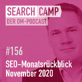 SEO-Monatsrückblick November 2020: Frog V14, Page Speed, Search Console + mehr [Search Camp 156]