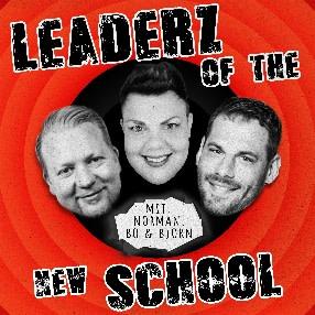 Leadership in Corona Zeiten | Leaderz of the New School Podcast Ep. I