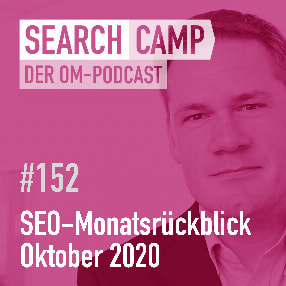 SEO Monatsrückblick Oktober 2020: Indexierung, Showcase News + mehr [Search Camp 152]