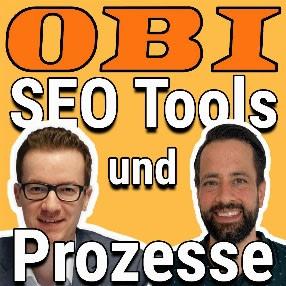 Inhouse SEO Tools und Prozesse bei OBI | Benedikt Kirch im Interview