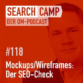 Mockups/Wireframes + SEO: Was musst Du prüfen? [Search Camp Episode 118]