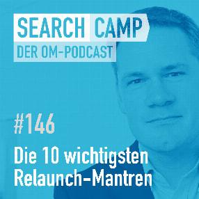 Die 10 wichtigsten SEO-Relaunch-Mantren [Search Camp Episode 146]