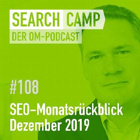SEO-Monatsrückblick Dezember 2019: Event-Suche, Google News, Voice Search [Search Camp Episode 108]