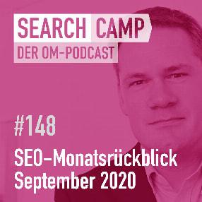 SEO-Monatsrückblick September 2020: Kostenloser Shopping-Traffic, neue Studien + mehr [Search Camp Episode 148]