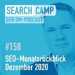 SEO-Monatsrückblick Dezember 2020: Core Web Vitals, Crawl-Budget + mehr [Search Camp 158]