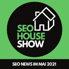 SEO-News im Mai 2021