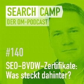 SEO-BVDW-Zertifikate für Personen und Agenturen: Was steckt dahinter? [Search Camp Episode 140]