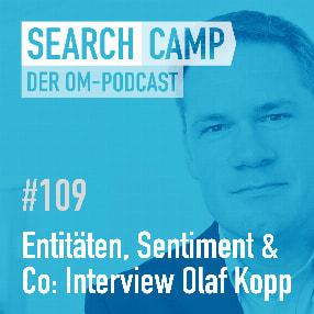 Entitäten, Sentiment & Co.: Wie sich Google das Web erschließt [Search Camp Episode 109]