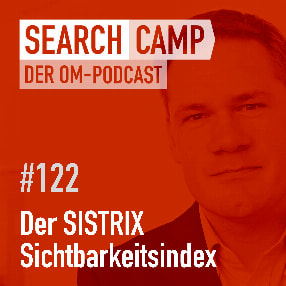 Der SISTRIX Sichtbarkeitsindex: Was? Wie? Warum? [Search Camp Episode 122]
