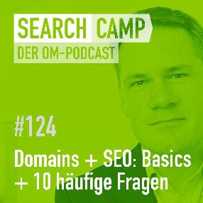 Domains + SEO: Die wichtigsten Basics + 10 häufige Fragen! [Search Camp Episode 124]
