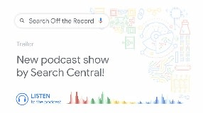 Video: Search Off the Record - Trailer (New Podcast Show by Google Search Central)