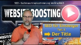 Video: SEO für Einsteiger: Der Title - Website Boosting 68