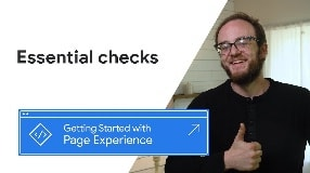 Video: First steps to getting a great Page Experience
