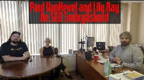 Video: Paul VanHevel and Lily Ray: An SEO Smörgåsbord : Vlog #135