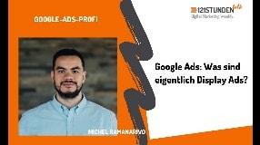 Video: Display Ads verstehen, Responsive Search Ads und Fokus auf Customer Centricity | 121STUNDENtalk #28