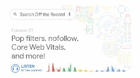 Video: Pop filters, nofollow, Core Web Vitals, and more! | Search Off the Record podcast