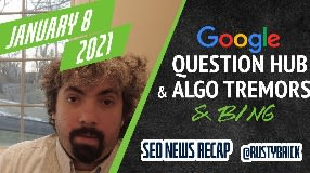 Video: Google Question Hub Expands, Bing Webmaster Tools Crawl & Index Data & GMB Performance Reports