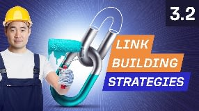 Video: 3 Link Building Strategies to Get Backlinks - 3.2. SEO Course by Ahrefs