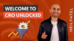 Video: CRO Unlocked - Free Conversion Rate Optimization Course by Neil Patel - Increase Website Conversions