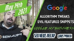 Video: Two Google Algorithm Updates, Machine Learning at Google, Google My Business Updates & More