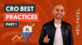 Video: CRO Best Practices - Part 1 - Free Conversion Rate Optimization Course by Neil Patel  - CRO Unlocked