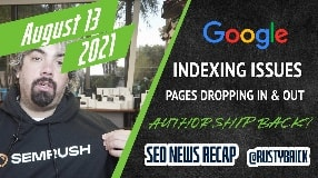Video: Google Ranking Update, Pages Dropping In & Out, Big Publishers Benefit & Author URLs and Rankings