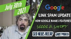 Video: Google Link Spam Update, How Google Ranks Features & Alphabet / Microsoft Revenues
