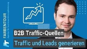 Video: Alternative Traffic-Quellen und Leadgenerierung für B2B Unternehmen