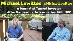 Video: Michael Lewittes: A Journalist Turned Investor After Succeeding In Journalism With SEO - Vlog 93