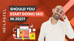 Video: Is It Too Late to Start Doing SEO in 2021? (You May Not Like The Answer