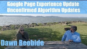 Video: Dawn Beobide On Google Page Experience Update & Unconfirmed Algorithm Updates (Part Two) - Vlog 105