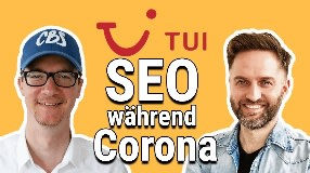 Video: TUI SEO in der Coronakrise — Marcel Köhler im Interview