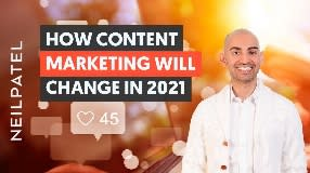 Video: How Content Marketing Will Change in 2021