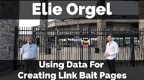 Video: Elie Orgel On Data For Creating Link Bait Pages (Part One) - Vlog #95