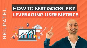 Video: How to Beat Google by Leveraging User Metrics