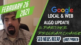 Video: Google Ranking Update, Page Experience Update, Mobile First Indexing Dead & Partner Program Change